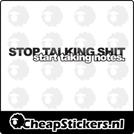 STOP TALKING SHIT  STICKER