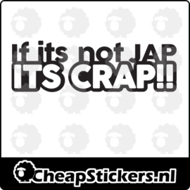 IF IT'S NOT JAP STICKER