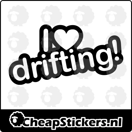 I LOVE DRIFTING STICKER