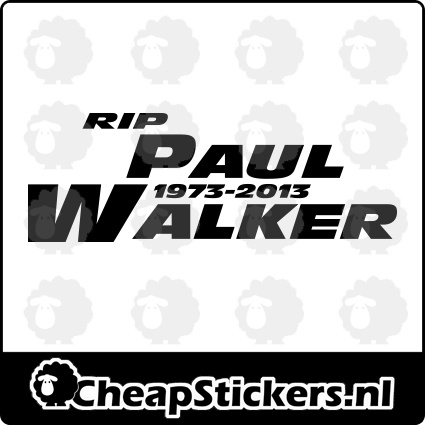 RIP PAUL WALKER STICKER 1973-2013 STICKER