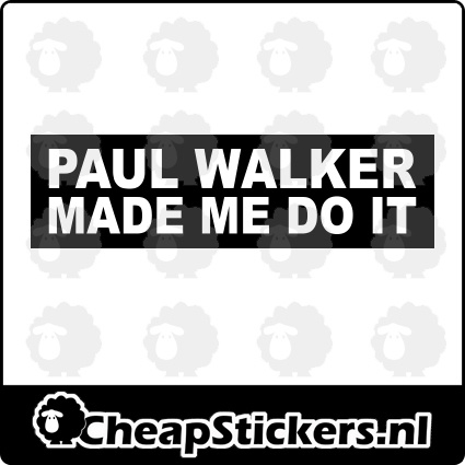 PAUL MADE ME DO IT STICKER