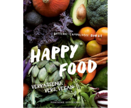 Happy Food. Verrassend, vers, vegan | Bettina Campolucci Bordi