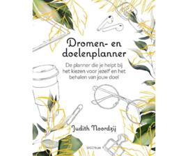 Dromen- en doelenplanner   Judith Noordzij