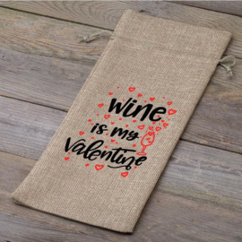 Wijnfleszak | Wine is my Valentine