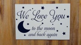 Tekstbordje: We Love You....