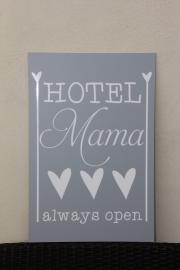 tekstbord Hotel mama always open