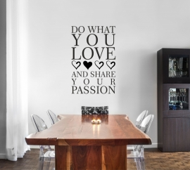 muursticker: DO WHAT YOU LOVE....