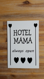 Tekstbordje: Hotel Mama