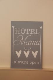 Tekstbord: Hotel Mama