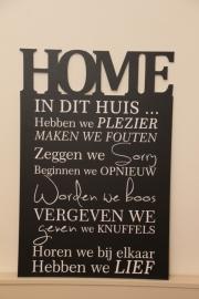 Tekstbord: Home de luxe ( in dit huis..)