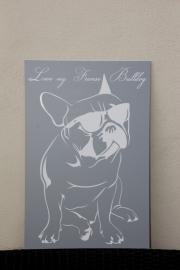 tekstbord Love my Franse Bulldog