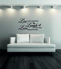 muursticker:Live every moments,Laugh every day, Love beyond words,