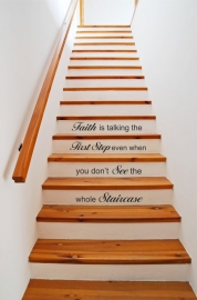 trapsticker: faith is taking the first step even when you don`t see the whole staircase