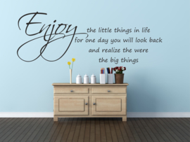 Enjoy the little things in life....