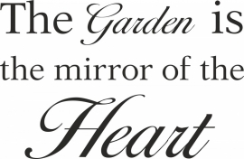 the garden is the mirror of the heart