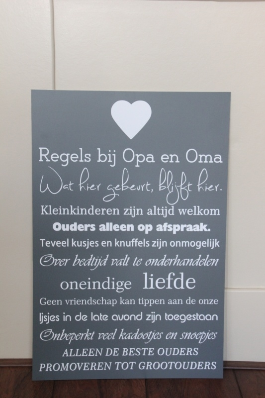 tekstbord: Regels bij Opa en Oma ( verschillende letters )
