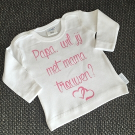 Shirt papa wil jij met mama trouwen