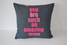 """Kussensloop """"amazing mom"""""""