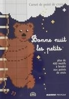 Bonne nuit les petits - Welterusten kleintjes - Good night little ones