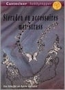 Ilse Scheffer em Sylvia Veenstra - Sieraden en accessoires met strass - Jewlery and accessoires with strass