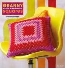 Sarah London - Granny Square Love
