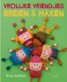 Rina Soffers - Knitting & Crocheting Happy Friends