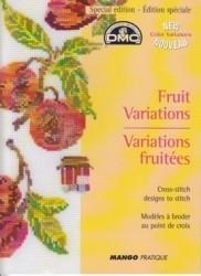 Variations Fruitées - Fruit Variaties - Fruit Variations