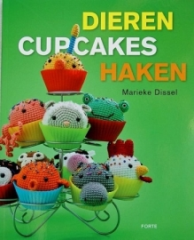 Marieke Dissel - Crocheting Animal Cupcakes
