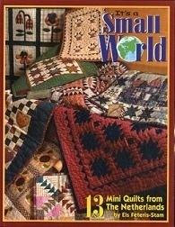Els Feteris-Stam - Het is een kleine Wereld - Mini Quilts - It`s a Small World