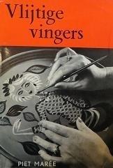 Vlijtige vingers - Piet Marée