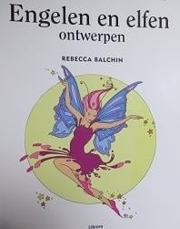 Rebecca Balchin - kleurboek:  Engelen en elfen ontwerpen - Angel and Fairie designs