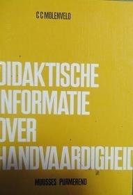 Didaktische informatie over handvaardigheid - C.C. Molenveld