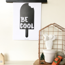 Be Cool | A4 poster print