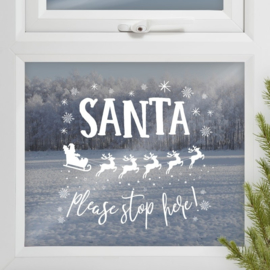 SANTA STOP HERE | RAAMSTICKER | WIT | NOVELTY CHRISTMAS | GINGER RAY