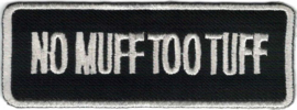 023 - PATCH - NO MUFF TOO TUFF
