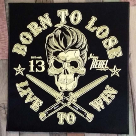 000 - BACKPATCH - BORN TO LOSE - LIVE TO WIN - 13 - Johnny Rebel - skull
