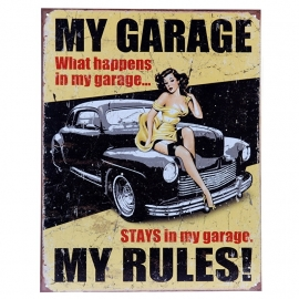 Metal Plate / Tin Sign - Pin Up - My Garage, My Rules