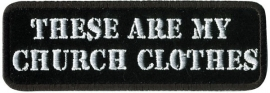 PATCH - These Are My Church Clothes