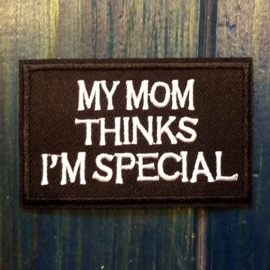 PATCH - My mom thinks I'M SPECIAL
