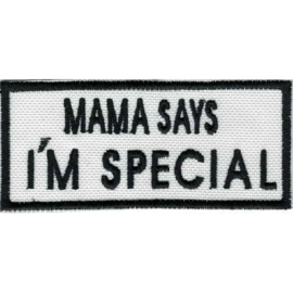 PATCH - My mama says I'M SPECIAL