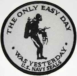043 - PATCH - The Only Easy Day Was Yesterday - Navy Seals