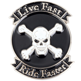 PIN - Skull with Crossed Bones - LIVE FAST , RIDE FASTER