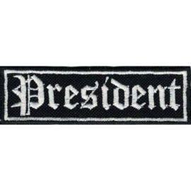 WHITE PATCH - STICK - Old English lettertype - PRESIDENT