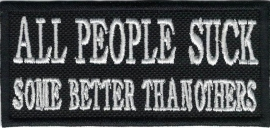 293 - PATCH - All People Suck , Some Better Than Others