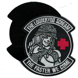 Velcro PATCH - THE LOUDER YOU SCREAM - THE FASTER WE COME - G.I. Jane - naughty nurse - medics - ehbo