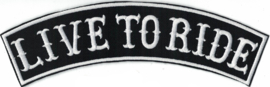000 - BACKPATCH - Top Rocker - Banner - LIVE TO RIDE