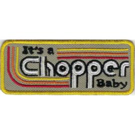PATCH - It's a CHOPPER baby