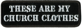 Gratis - Free Patch - These are my church clothes