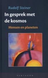 In gesprek met de kosmos / Rudolf Steiner