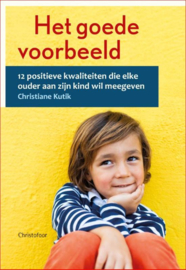 Het goede voorbeeld / Christiane Kutik